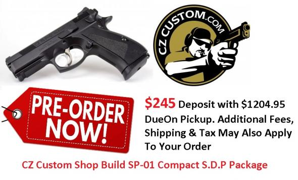 PO Deposit Only: CZ 75 Compact SDP (CZ Custom Shop) 9mm Heinie Night Sights, Decocker, Competition Hammer, Tuned Trigger, Polished and Smoothed Firing Pin Block, Includes 2 14-Round Magazines