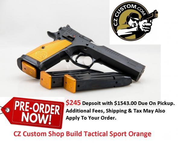 PO Deposit Only: CZ Custom Shop TS Orange  9MM