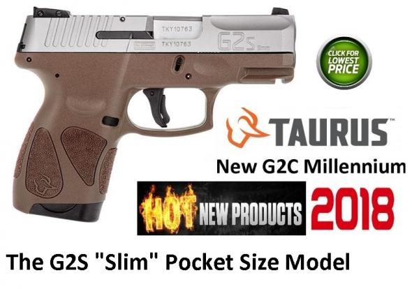 "Hot & New 2018 Taurus G2S 9mm (Slim G2 Millennium) Special Matt Brown Frame , 3.25"" Barrel, Polymer Frame, Stainless Finish, Fixed Front Sight With Adjustable Rear, 7 Round, 2 Magazines"