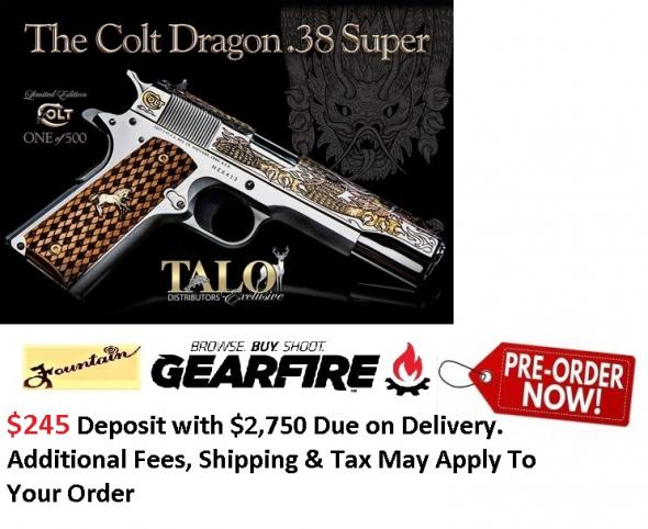 PO Deposit Only: Hot 2019!!! Colt Dragon 38 Super 1 of 500 Exclusive Limited Edition - TALO