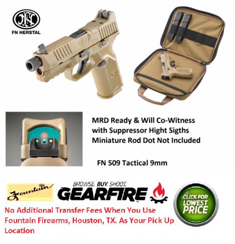 Hot 2019!! FN 509 TACTICAL 9MM FDE, Night Sights, Suppressor & RMR Optic Ready with Zipper Bag 💲💲Cash $829.95💲💲
