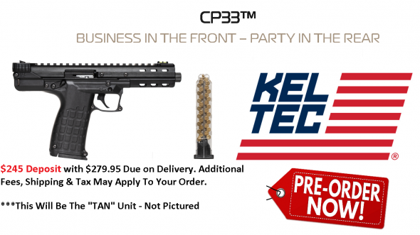 "PO DEPOSIT ONLY: Super Hot 2019!! Kel-Tec, TAN CP33, 22 LR, 5.5"" Barrel, Polymer Frame, Adjustable Fiber Optic Sights, TAN Finish, 33Rd, 1 Magazine"