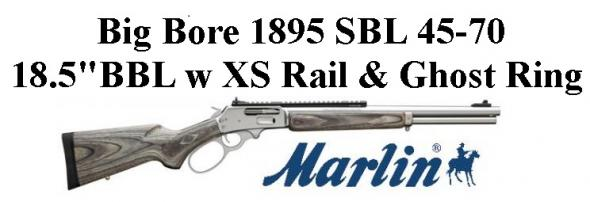 Hidden Super Value!!!! MARLIN 1895 SBL LARGE LOOP  45-70 GOVERNMENT WITH  18 5 INCH STAINLESS STEEL BARREL LAMINATED STOCK XS GHOST RING SIGHT SYSTEM