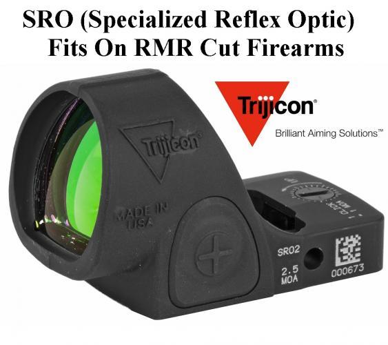 Super Hot 2020!!! Trijicon, SRO (Specialized Reflex Optic), 2.5 MOA, Adjustable LED, Matte Black Finish 💲💲Cash $599.95💲💲