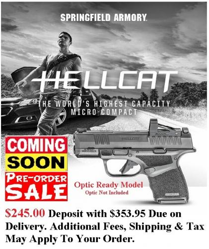 "PO DEPOSIT ONLY: MEGA HOT 2020 SPRINGFIELD HELLCAT OSP 9MM SUPER COMPACT, 3"" BBL & 13 RDS, TRITIUM FRONT SIGHT - OPS Optic Ready Model HC9319BOSP"