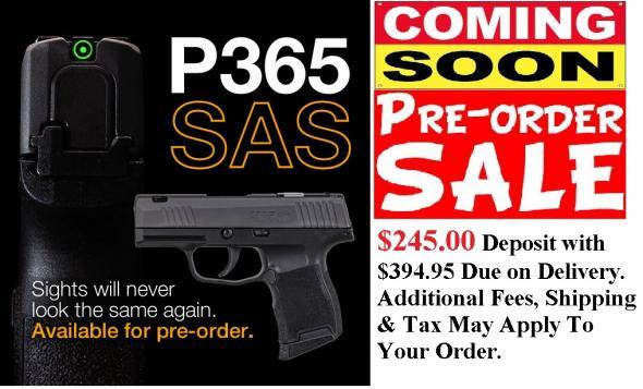 PO DEPOSIT ONLY: MEGA HOT 2020!!! Sig P365 SAS 9mm Anti-Snag Carry