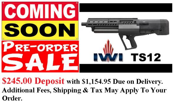 "PO DEPOSIT ONLY: IWI TAVOR TS12 Semi Automatic Shotgun 12GA 18.5"" 15RD BLK"