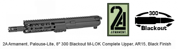 "2A Armament Palouse-Lite Complete AR-15 Upper Assembly .300 AAC Blackout 8"" Barrel M-LOK Hand Guard Matte Black Finish 💲💲Cash $699.95💲💲"