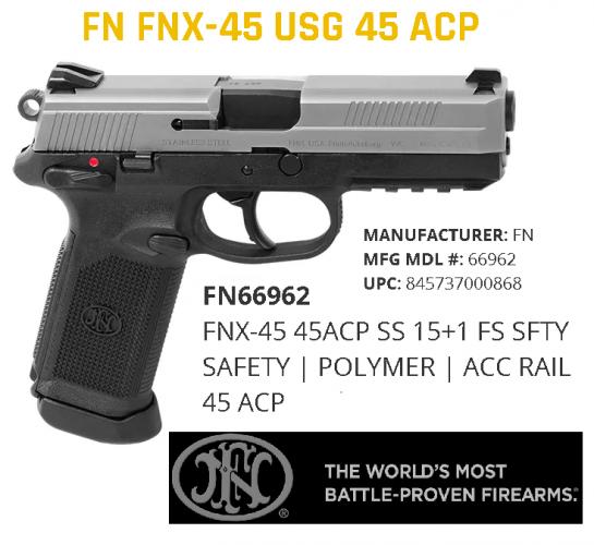 FN FNX-45 .45ACP MATTE STAINLESS SLIDE. BLACK FRAME 15 ROUND 💲💲Cash $689.95💲💲