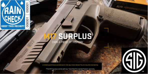 Rain Check Only: P320 M17 Limited Surplus 9mm - Will Be Very Limited Availability. Please Call Me When Available