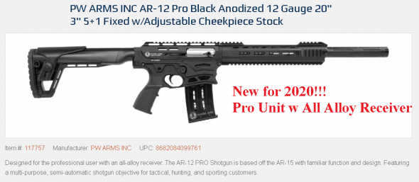 """New 2020!!! PW ARMS INC  AR-12 Pro Black Anodized 12 Gauge 20"""" Barrel, 3"""" Chamber, 5+1 Round, Fixed Stock w/Adjustable Cheekpiece 💲💲$539.95💲💲"""