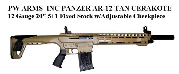 "PW ARMS PANZER AR-12 Standard TAN Cerakote 12 Gauge 20"" 3"" 5+1 Fixed Stock w/Adjustable Cheek piece💲💲Cash $464.95💲💲"
