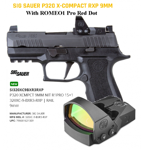 """Hot 2020!! Sig Sauer, P320 X Compact RXP w Romeo1 Pro Red Dot, Striker Fired, 9MM, 3.6"""" Barrel, Polymer Frame, Black Finish, Night Sights, 15+1 Round, 2 Magazines $$CASH $899.99$$"""
