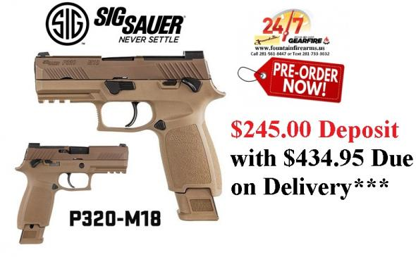 "PO DEPOSIT ONLY: Sig Sauer, P320 M18, Striker Fired, 9MM, 3.9"" Barrel, Polymer Frame, Coyote Finish, DP Pro Plate, Manual Safety, Night Sights, 1-17Rd Magazine & 2-21Rd Magazines"